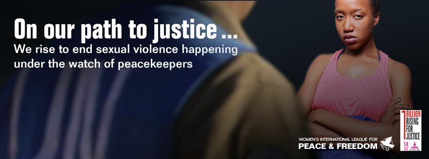 On our path to justice ... we rise to end sexual violence happening under the watch of peacekeepers