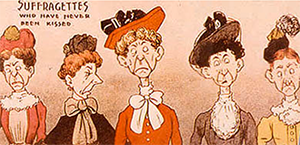 Suffragettes cartoon with text- Suffragettes who have never been kissed