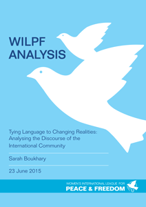 Cover of Analysis: Tying Language to Changing Realities: Analysing the Discourse of the International Community